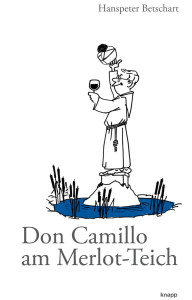 Don Camillo am Merlot-Teich