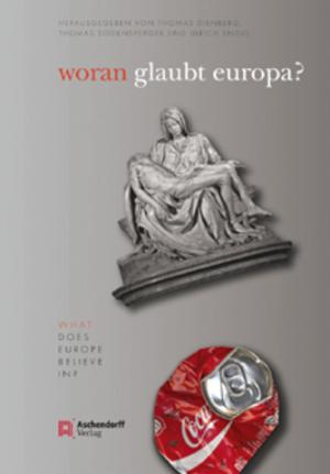 woran glaubt europa